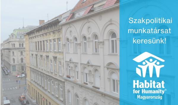 Jelentkezz a Habitat for Humanity Magyarország csapatába szakpolitikai munkatársnak!