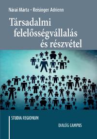 Társadalmi felelősségvállalás és részvétel – A lokális és területi közösségi folyamatokban